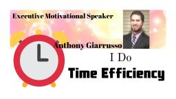 Time Efficiency 2019 Anthony Giarrusso