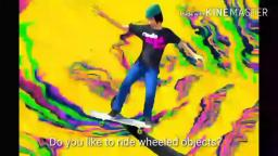 Do you Ride Wheeled Objects?