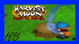 Harvest Moon: Back To Nature Let´s Play ★ 165★ Ist nicht mein Tag
