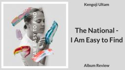 The National - I Am Easy to Find Album Review
