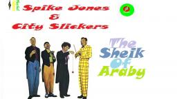SPIKE JONES & CITY SLICKERS _ THE SHEIK OF ARABY VIDEOCLIPE