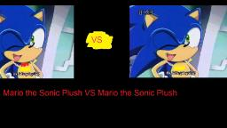 Mario the Sonic Plush VS Mario the Sonic Plush