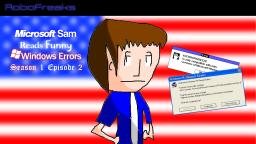 AMERICAN INDEPENENCE - Microsoft Sam Reads Funny Windows Errors Season 1 Episode 2