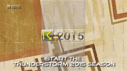Start the Thunderstorm 2015 Season
