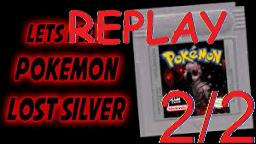 Let`s Replay Pokemon Lost Silver - Halloween Special! (2/2)