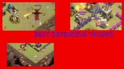 CLASH OF CLANS BEST TROOPS FOR DEFENDING - Clash of Clans