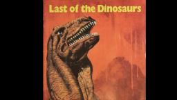 Last of the Dinosaurs Read Along - Full Audio Cassette
