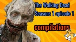 The Walking Dead Compilations S1 E1
