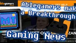 Ablegamers making a breakthrough!