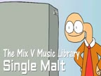 The Mix V Music Library - Single Malt