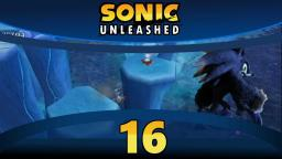 Lets Play Sonic Unleashed [Wii] (100%) Part 16 - Mein Skill ist eingefroren