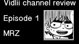 Vidlii Channel Review Episode 1: MRZ