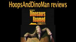 When Dinosaurs Roamed America movie review