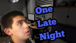 One Late night- work for the death