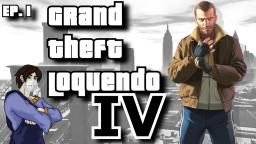 [GRAND THEFT LOQUENDO] EP. 1 - I cugini Bellic
