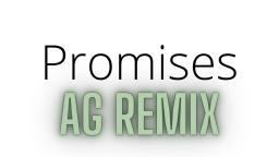 Nero Promises AG REMIX
