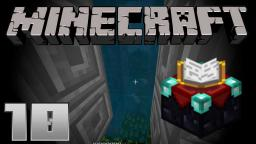 Lets Play Minecraft Windows 10 Edition Part 10 - Enchanten