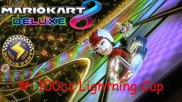 Mario Kart 8 Deluxe Mii Character Races Episode 8: 100cc Lightning Cup with Myself