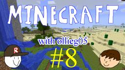 Minecraft with ollieg05 #8 (ft. rowbert): Under the Stairs