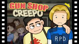 Gunshop Creepo