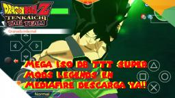 MEGA ISO DB TTT LEGENDS CON BROLY NEW MOVIE GOKU UI GOGETA Y KAMBA DOWNLOAD!!!!!