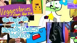 VLP/YTP - Veggiestories from the Dip: The Tragic Tale of Miserable Madame Wolftree