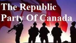 THE REPUBLIC PARTY OF CANADA