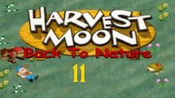Let´s Play Harvest Moon: Back to Nature #11