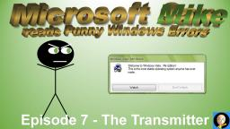 8-BIT SOUNDS || Microsoft Mike reads Funny Windows Errors (Episode 7):  The Transmitter