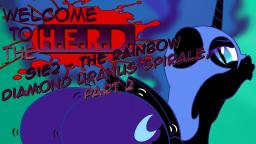 Welcome ToThe H.E.R.D. - S1E2 - The Rainbow Diamond Uranus Spirale, part 2
