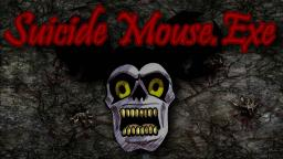 [CREEPYPASTA] Suicide Mouse.EXE + FAIL