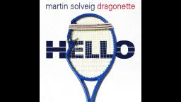 Martin Solveig - Hello (ft. Dragonette)