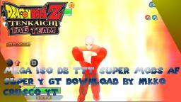 NEW DBZ TTT Mods AF SUPER Y GT V1 + 100X Big Bang KAMEHAMEHA + REAL ANIME ATTACKS DOWNLOAD !!!