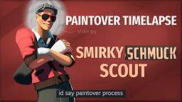 [Gaming] [SFM Paintover Timelapse] Smirky Schmuck Scout