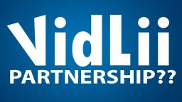 VIDLII rolls out PARTNERSHIP - My response