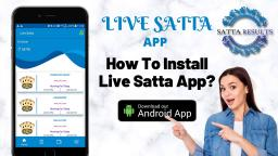 Steps to Install Live Satta App | Kalyan Matka mobile app | Earn extra Money | Satta Results App