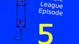 Marble League Episode 5