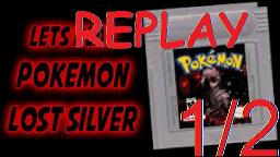 Let`s Replay Pokemon Lost Silver - Halloween Special! (1/2)