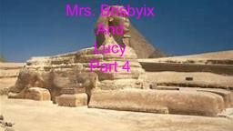 Mrs. Brisbyix and Lucy pt 4