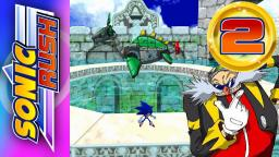 Lets Play Sonic Rush Part 2 - Ein negativer Eggman?