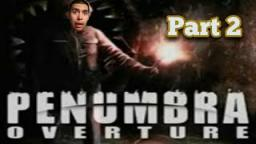 Penumbra Overture |part 2| What is That