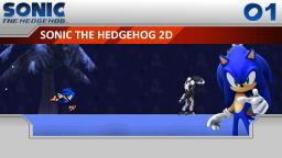 Lets Play Sonic the Hedgehog 2D Part 1 - Sonic 2006 in 2D