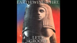 Earth, Wind & Fire - Lets Groove