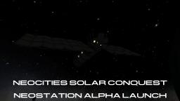 Neocities Solar Conquest : Neostation Alpha launch