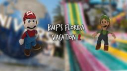 BMFs Florida Vacation 2