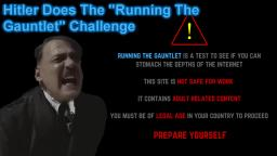 Downfall parody - Hitler Does The Running The Gauntlet Challenge