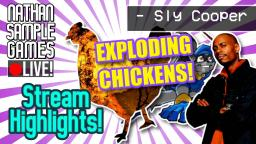 Bomb Chickens! & Spitting Hot Fire! - Sly Cooper (PS2) Stream Highlights! │Nathan Sample Games Liv