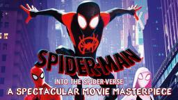 Spider-Man: Into the Spider-Verse - A Spectacular Movie Masterpiece