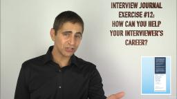 104 Interview  Journal Exercise 12 How Can You Help Your Interviewers Career
