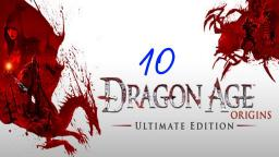 Lets Play Dragon Age: Origins #10
